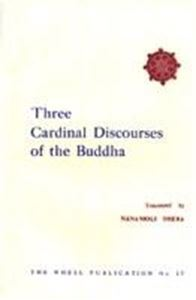 Picture of Three Cardinal Discourses Of The Buddha