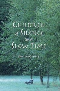 Picture of Children of Silence and Slow Time
