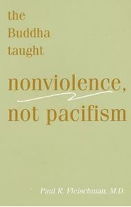Picture of The Buddha Taught Nonviolence, Not Pacifism
